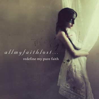 All My Faith Lost - Redefine My Pure Faith
