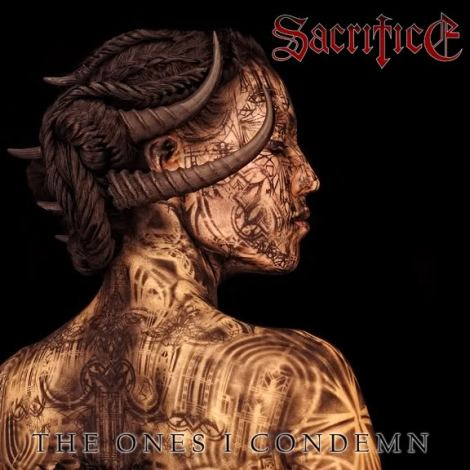 Sacrifice - The Ones I Condemn (album cover)