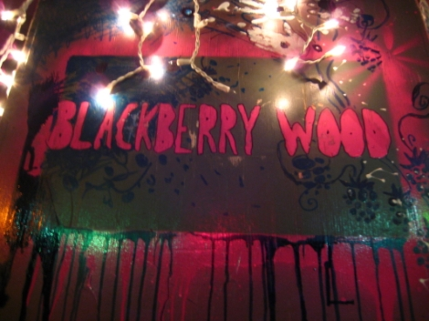 Blackberry Wood