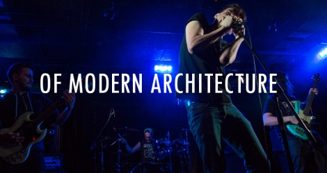 Of Modern Architecture, live at The Biltmore Cabaret